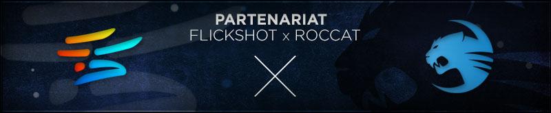 Flickshot redéfinit les règles avec ROCCAT